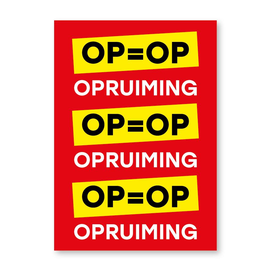 OP=OP opruiming poster