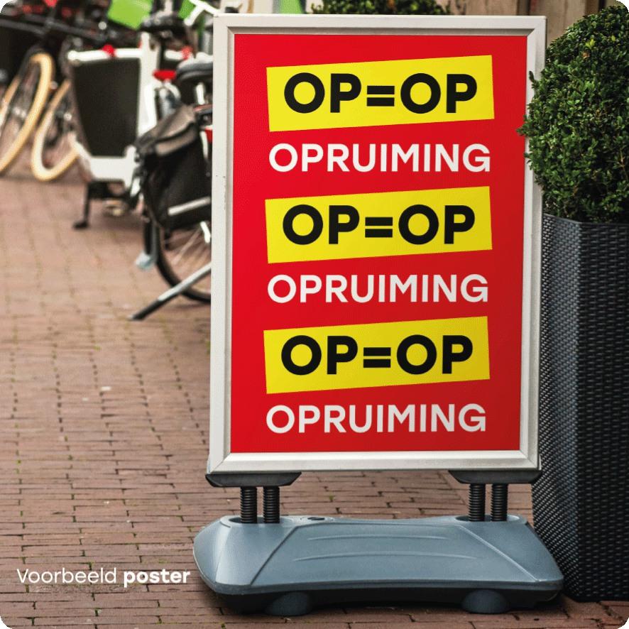 Voorbeeld 'OP=OP' opruiming poster stoepbord