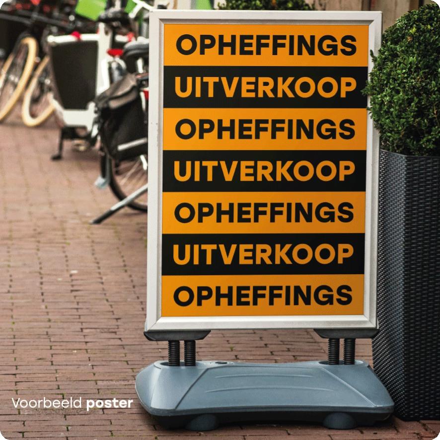 Voorbeeld 'Opheffingsuitverkoop' poster stoepbord